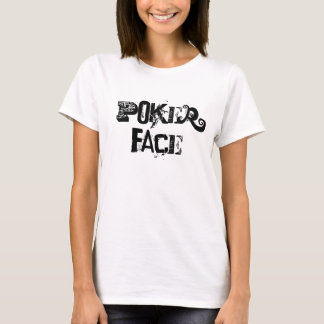 Poker Face T-Shirt
