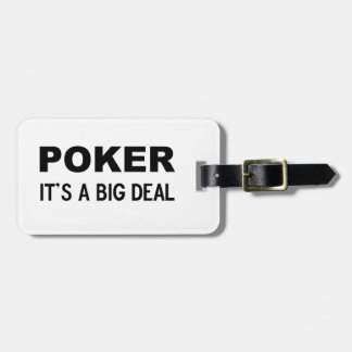 POKER It's a big deal Luggage Tag