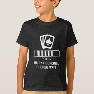 Poker Talent Loading T-Shirt