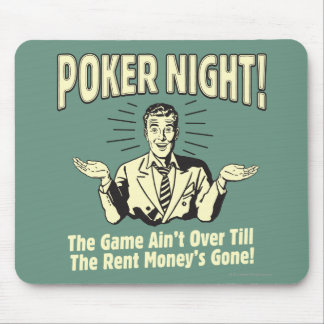 Poker: The Game Ain't Over Mouse Pad