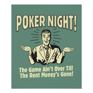 Poker: The Game Ain't Over Print