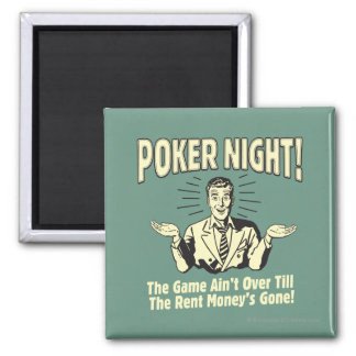 Poker: The Game Ain't Over Square Magnet