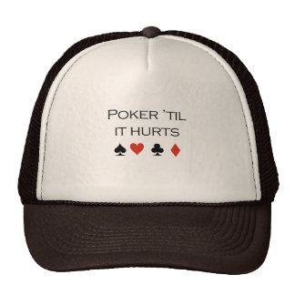 Poker til it hurts T-shirt Mesh Hat