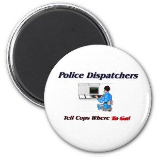 Police Dispatchers 6 Cm Round Magnet
