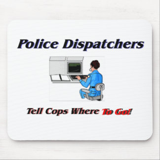 Police Dispatchers Mouse Pad