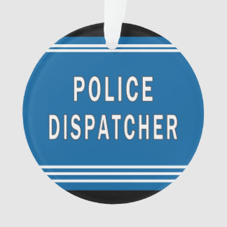 Police Dispatchers Ornament