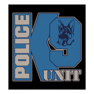 Police K9 Unit Dog Posters