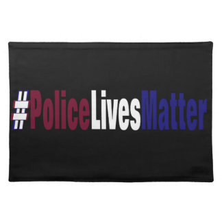 # Police lives matter Placemat