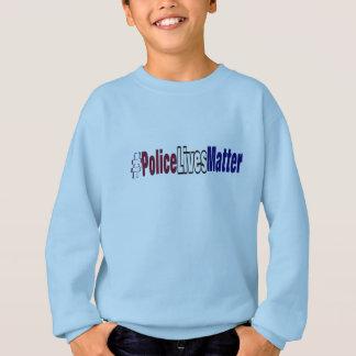 # Police lives matter Sweatshirt