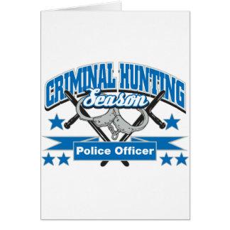 Police Officer Criminal Hunting Season Card