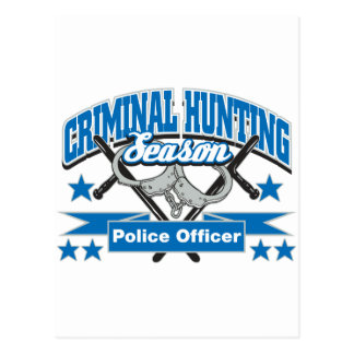 Police Officer Criminal Hunting Season Post Cards
