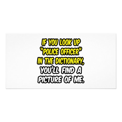 Police Officer In Dictionary...My Picture Photo Cards