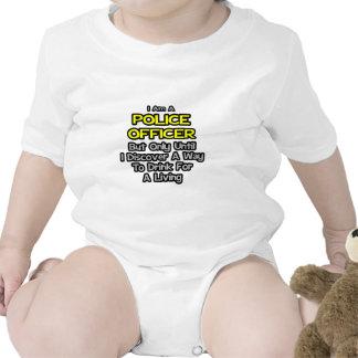 Police Officer Joke .. Drink for a Living T-shirts