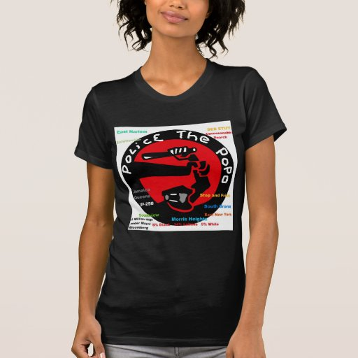 Police the PoPo anti Stop and Frisk Design T Shirts