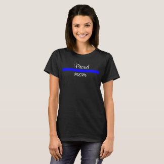 Police Thin Blue Line Support Proud MOM Mother T-Shirt