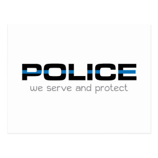 Police We Serve And Protect Postcard
