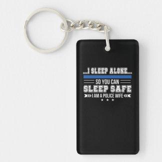 Police Wife Sleep Alone You Can Sleep Safe Key Ring