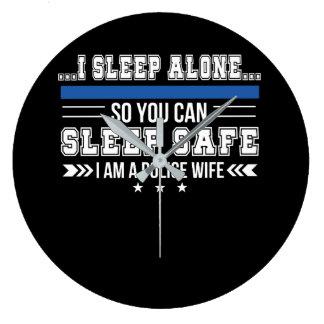 Police Wife Sleep Alone You Can Sleep Safe Large Clock