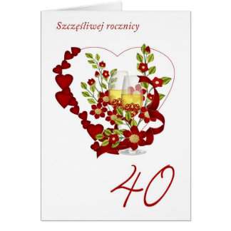 Polish 40th Wedding Anniversary With Champagne Card