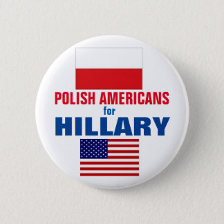 Polish Americans for Hillary 2016 6 Cm Round Badge