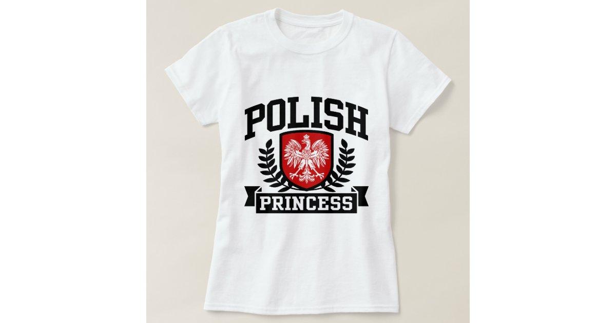 Polish princess t shirts zazzle for Polish t shirts online
