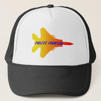 Polite Fighter Trucker Hat