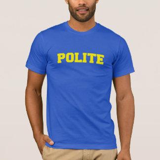 Polite T-Shirt
