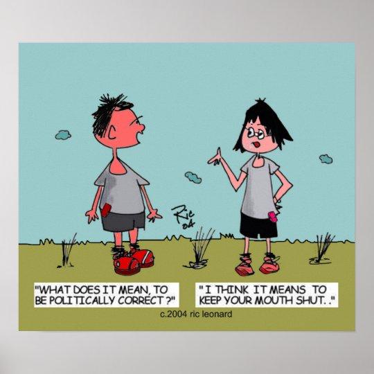 Political Correctness Cartoon Poster