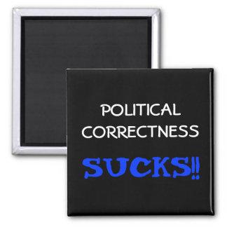 Political Correctness Sucks Square Magnet
