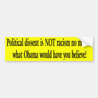Political Dissent Bumper Sticker