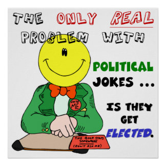 Political Jokes Get Elected Poster