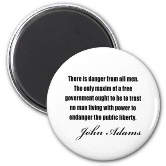 Political quotes by John Adams 6 Cm Round Magnet