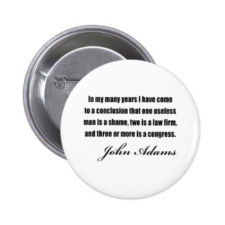 Political quotes by John Adams Pin
