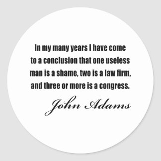 Political quotes by John Adams Round Sticker