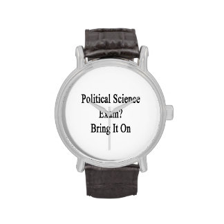 Political Science Exam Bring It On Wristwatch