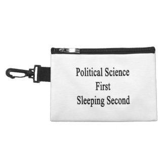 Political Science First Sleeping Second Accessories Bag