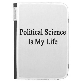 Political Science Is My Life Kindle 3 Covers