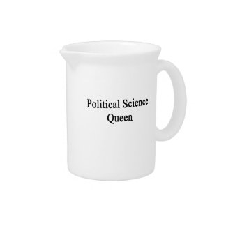 Political Science Queen Drink Pitchers