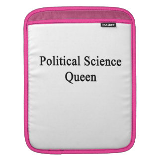 Political Science Queen Sleeve For iPads