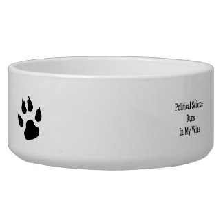 Political Science Runs In My Veins Pet Bowls