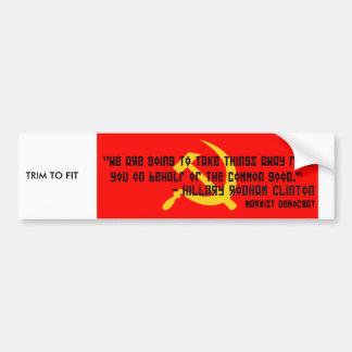Political sticker bumper sticker