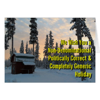 Politically Correct Holiday Greeting Card