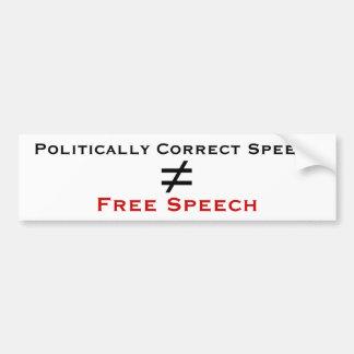 Politically Correct Speech isn t Free Speech Bumper Stickers