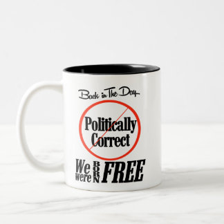 Politically Correct Two Toned Coffee Cup