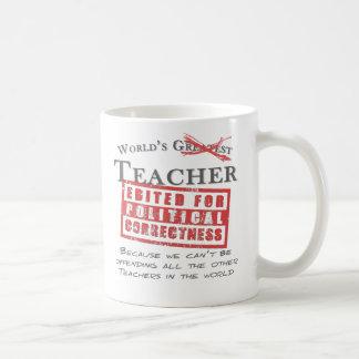 Politically Correct World's Teacher - Offensive Basic White Mug