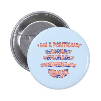 Politically Incorrect Deplorable Redneck Buttons