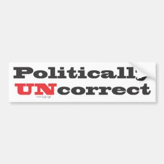 politically UNcorrect 1.ai Bumper Sticker