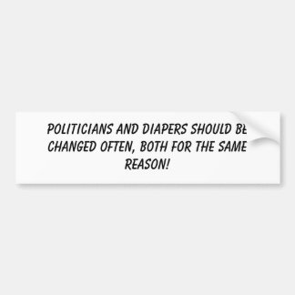 Politicians & diapers bumper sticker