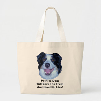 Politics Border Collie Will Bark The Truth Jumbo Tote Bag