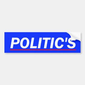 POLITIC'S BUMPER STICKER